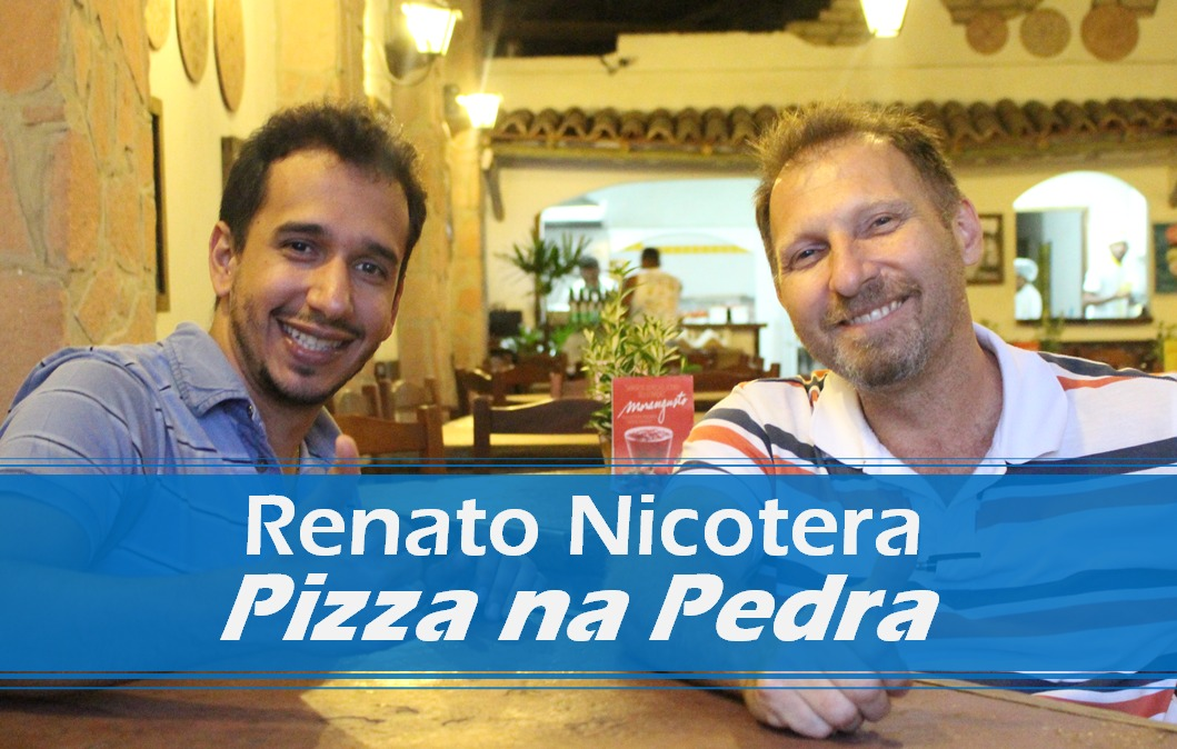 Entrevista com Renato Nicotera |Pizza na Pedra | Matheus Lessa