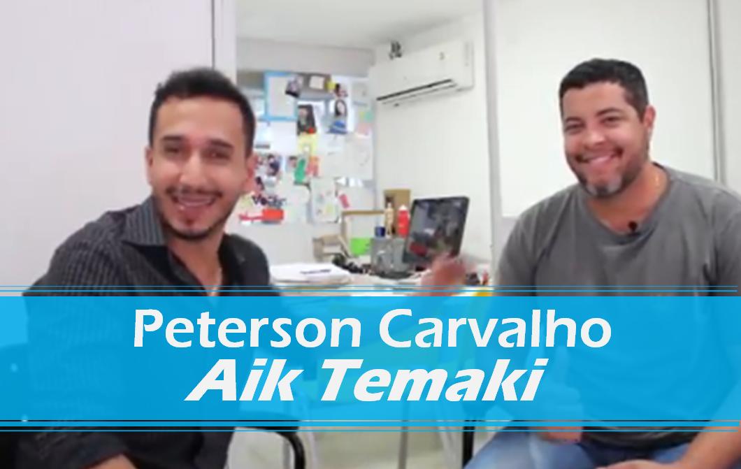 Entrevista com Peterson Carvalho do Aik Temaki